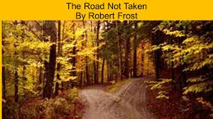 the road not taken by robert frost page even if you haven t 1 the road not taken by robert frost