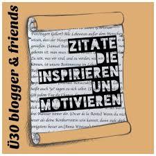 Zitate Inspirieren Und Motivieren ü30blogger Friends Claudias