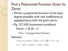 form a polynomial whose real zeros and degree are given zeros of polynomial functions ppt video online download