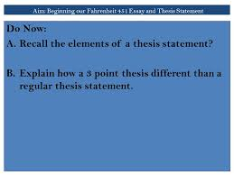 aim beginning our fahrenheit essay and thesis statement do  aim beginning our fahrenheit 451 essay and thesis statement do now a recall