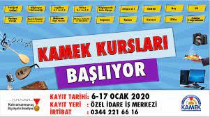 KAMEK Yeni Dönem Kayıtları Başladı   Kahramanmaraş Büyükşehir Belediyesi