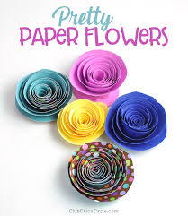 how to make pretty paper flowers fun and easy diy craft chicacircle