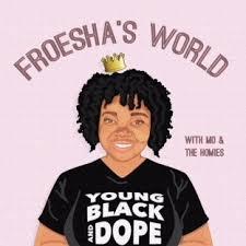 Froesha's World