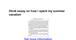 hindi essay on how i spent my summer vacation google docs