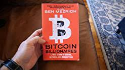 An amazon best book of may 2019: Amazon Com Bitcoin Billionaires 9781250217769 Mezrich Ben Books