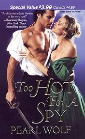 Too Hot For A Spy (Zebra Debut) - Kindle edition by Wolf, Pearl. Romance  Kindle eBooks @ Amazon.com.