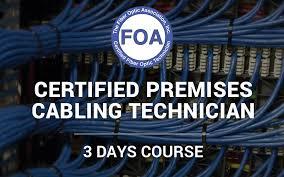Foa Certified Premises Cabling Technician Communication Technology