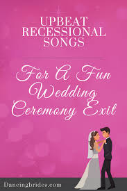 wedding recessional songs. Upbeat Recessional Songs For A Fun Wedding Ceremony Exit Dancing