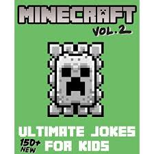 Minecraft Ultimate Jokes Memes For Kids Vol 2 Over 150 New Funny Clean Minecraft Jokes By Barnbrook Books