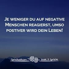 Je Weniger Du Auf Negative Menschen Reagierst Umso Positiver Wird