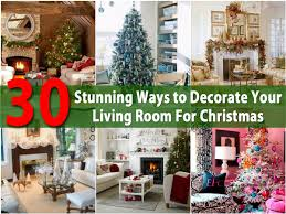 Ways To Decorate Your Living Room 30 Stunning Ways To Decorate Your Living Room For Christmas Page