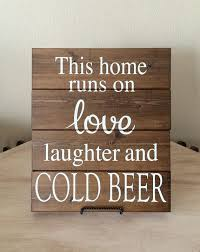 Best 25 Beer Signs Ideas On Pinterest  Beer Quotes Bar Beer Home Decor