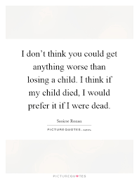 Quotes About Losing A Child Quotes About Losing A Child Amusing Losing A Child Quotes Sayings 37