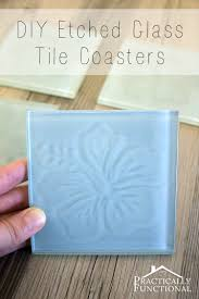 How To Etch Glass Learn How To Etch Glass Tile Coasters With This Step By Step