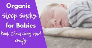 The 7 Best Organic Sleep Sacks for Babies 2021 empiricalmama