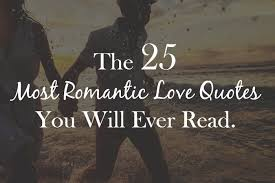 Love Romance Quotes New The 48 Most Romantic Love Quotes You Will Ever Read I Love My LSI