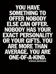 One Of A Kind Quotes