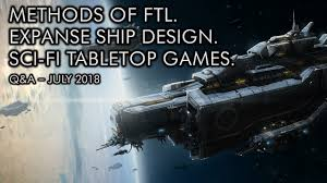 Ftl Ship Designs Our Favorite Ftl Expanse Ship Design And Sci Fi Tabletop Games July Q A