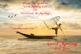 Good Morning Quotes Inspirational Wishes For Good Day Good Morning Interesting Morning Quote
