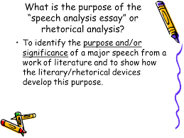 speech analysis essay introduction ppt  what is the purpose of the speech analysis essay or rhetorical analysis