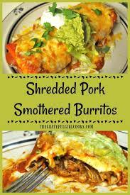 shredded pork smothered burritos the