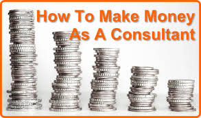 How To Make Money As A Consultant 9 1 Tips Wpcookhouse