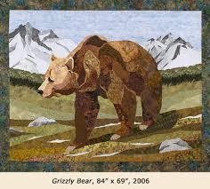 Sue Rasmussen - Quilt Artist, Lecturer and Teacher & Grizzly Bear quilt Adamdwight.com