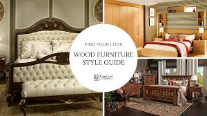 furniture style guide. Wood Furniture Style Guide: Your Furniture, Home, Guide I
