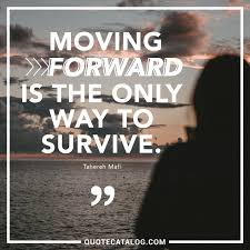 Quotes On Moving Forward Tahereh Mafi Quote Moving Forward Is The Only Way To