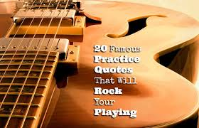 Practice Quotes Enchanting 48 Famous Practice Quotes That Will Rock Your Playing GUITARHABITS