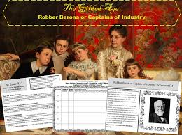 Gilded Age Robber Barons Or Captains Of Industry Document