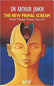 New <b>Primal Scream</b> (Abacus Books): Janov, Arthur ...
