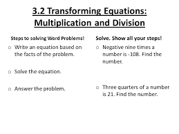 3 2 transforming equations multiplication and division steps to solving word problems