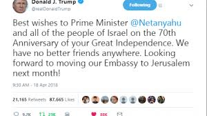 Jns Embassy 'happy Israel org Message Tweets Move Trump Birthday' Reiterates