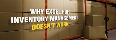 Inventory Management In Excel 4 Reasons Why Excel For Inventory Management Doesnt Work