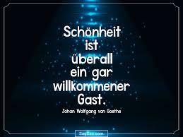 Johan Wolfgang Von Goethe Zitat Schönheit Ist