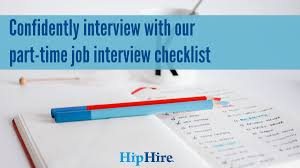 blog hiphire confidently interview our part time job interview checklist