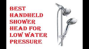 best handheld shower head for low water pressure 2018