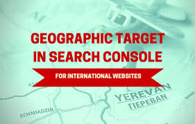 Geographic Target In Search Console For International Websites