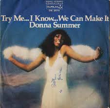 donna summer try me i know we can make it