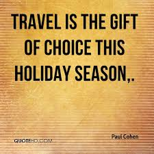 Holiday Season Quotes Unique Paul Cohen Quotes QuoteHD