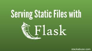 Serving Static Files with Flask