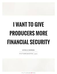 Security Quotes Unique Financial Security Quotes Sayings Financial Security Picture Quotes