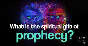 we find the spiritual gift of prophecy listed as one of the gifts of the spirit in 1 corinthians 12 10 and romans 12 6 as used in the old testament