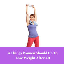 Weight Loss For Women 5 Weight Loss Tips For Women Over 40 Solutions Weight Loss