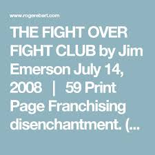 best fight club fm images fight club david the fight over fight club by jim emerson 14 2008 59 print page