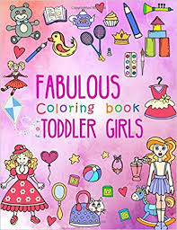 Amazoncom Fabulous Coloring Book For Toddler Girls Preschool