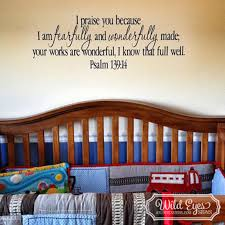 psalm 139 14 vinyl wall decal 1 by wild eyes signs i praise you because i am fearfully and wonderfully made scripture verse church teen youth