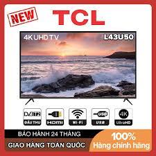 Smart Tivi TCL 4K 43 inch L43U50 - Hàng Chính Hãng giá bán 7.990.000₫