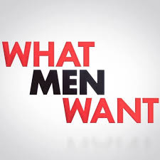 Image result for what men want image